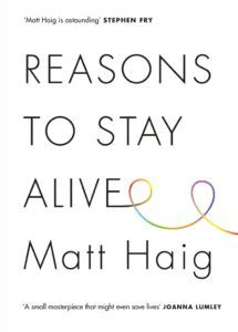 Reasons to Stay Alive by Matt Haig cover