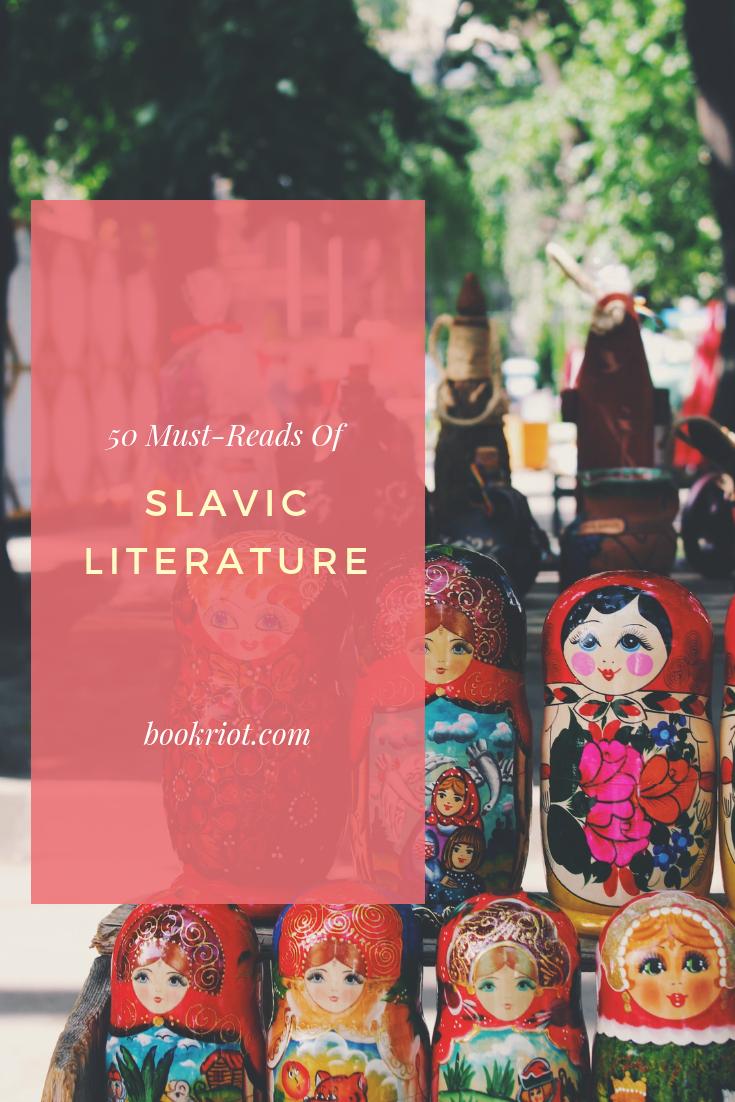 50 must-read books of Slavic literature. Slavic literature   book lists   Slavic books