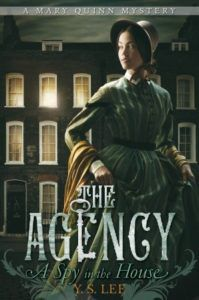 A Spy in the House by Y.S. Lee - Historical Mysteries, Book Riot