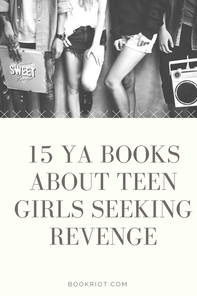 15 YA Books About Revenge: Teen Girls Fight Back | Book Riot