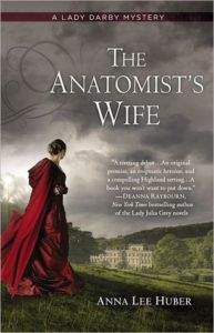 The Anatomist's Wife by Anna Lee Huber - Historical Mysteries, Book Riot
