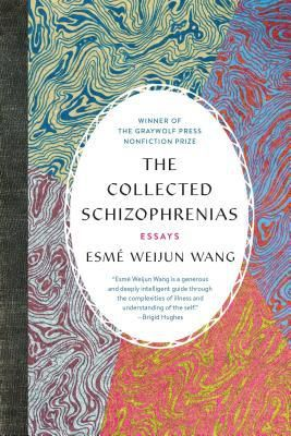 The Collected Schizophrenias cover