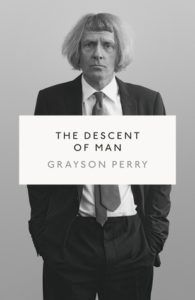 cover for The Descent of Man by Grayson Perry