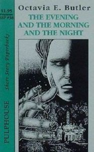 The Evening and the Morning and the Night cover