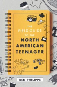 The Field Guide to the North American Teenager from 25 YA Books To Add To Your Winter TBR | bookriot.com