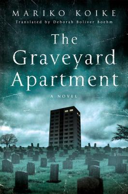 cover of The Graveyard Apartment by Mariko Koike