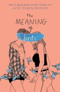 The Meaning of Birds from 20 YA Books To Add To Your Spring TBR | bookriot.com