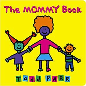 the mommy book by todd parr book cover