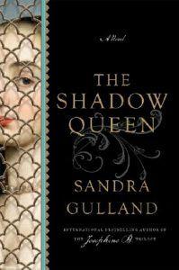 the shadow queen sandra gulland