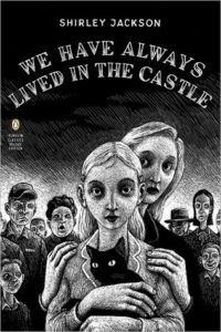 cover of We Have Always Lived in the Castle by Shirley Jackson
