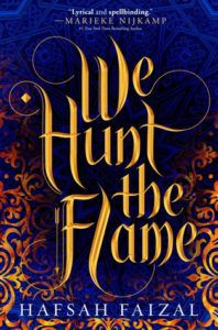 We Hunt the Flame from 50 YA Books That Should Be Added to Your 2019 TBR ASAP | bookriot.com
