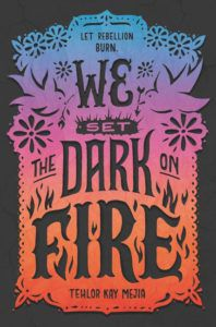 We Set the Dark On Fire from Most Anticipated 2019 LGBTQ Reads | bookriot.com