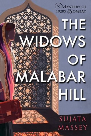 The Widows of Malabar Hill by Sujata Massey cover image