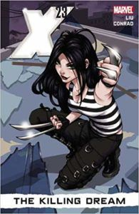 X-23:The Killing Dream from 6 Spooky Comics To Get In The Halloween Spirit | bookriot.com