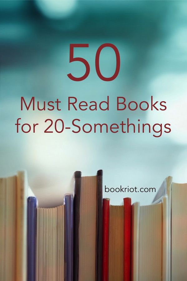 50 Must Read Books for 20-Somethings