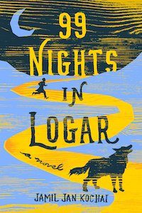 99 Nights in Logar by Jamil Jan Kochai book cover
