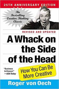 A WHACK ON THE SIDE OF THE HEAD- HOW YOU CAN BE MORE CREATIVE book cover