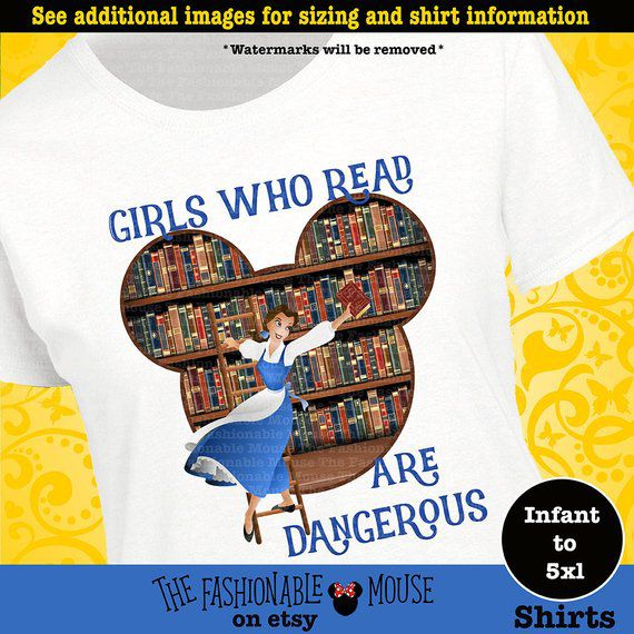 Belle Girls Who Read Are Dangerous Shirt