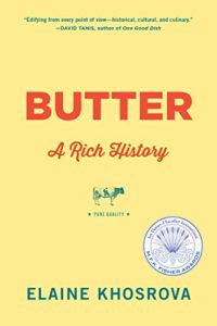 Butter: A Rich History by Elaine Khosrova. 50 Must-Read Microhistory Books