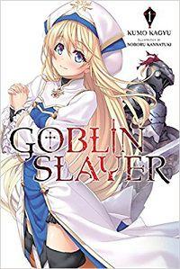 Goblin Slayer 1 by Kumo Kagyu