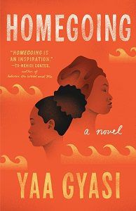 Homegoing by Yaa Gyasi Book Cover