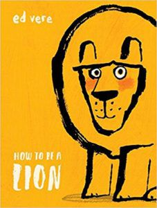How to Be a Lion book cover