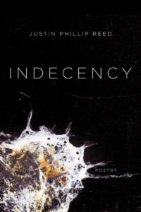 Indecency by Justin Phillip Reed. The 2018 National Book Award Winners