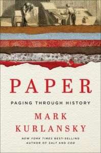 Paper: Paging Through History by Mark Kurlansky. 50 Must-Read Microhistory Books