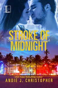Cover of Stroke of Midnight by Andie J Christopher