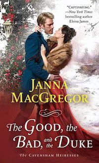 The Good the Bad And The Duke by Janna MacGregor cover image