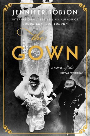 The Gown by Jennifer Robson cover