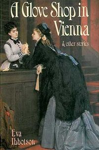 a glove shop in vienna and other stories by eva ibbotson cover