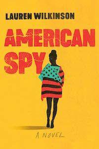 American Spy by Lauren Wilkinson book cover