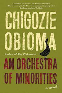 An Orchestra of Minorities by Chigozie Obioma book cover