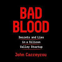 Audiobook cover of Bad Blood by John Carreyrou