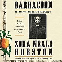 Audiobook cover of Barracoon by Zora Neale Hurston