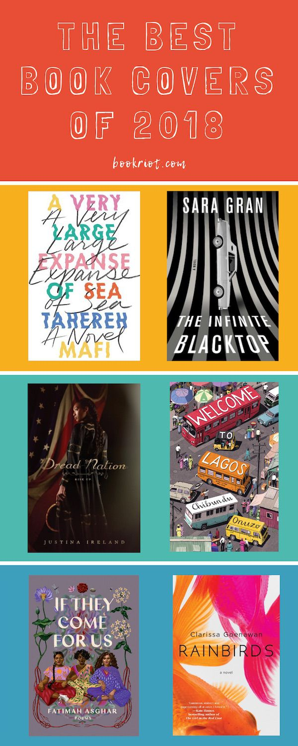 The Best Book Covers of 2018 book covers | cover design | book cover design | book jackets | jacket art | art | book art | best book covers | awesome book covers | jacket designers