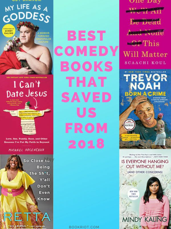 The best comedy books that saved us in 2018. book lists | humorous books | funny books | comedy books | comedy books 2018