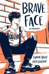 Brave Face from Most Anticipated 2019 LGBTQ Reads | bookriot.com