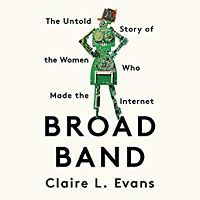 Audiobook cover of Broad Band by Claire L. Evans