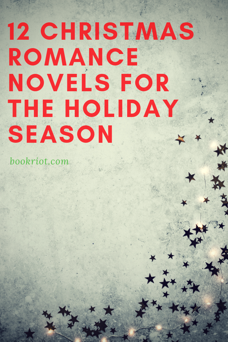 12 Christmas Romance Novels For This Holiday Season Book Riot