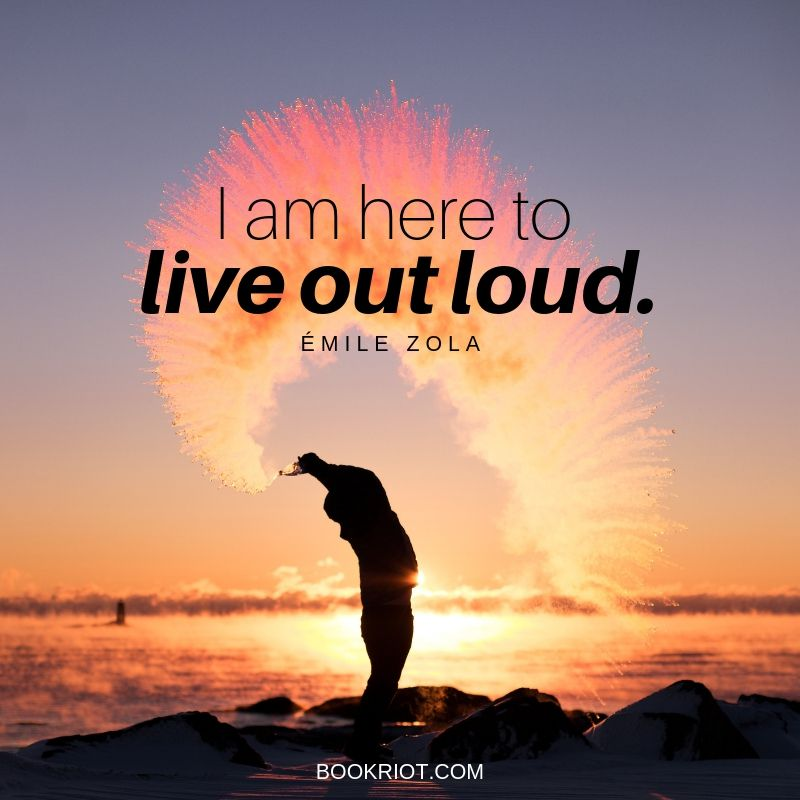 emile zola positive life quote