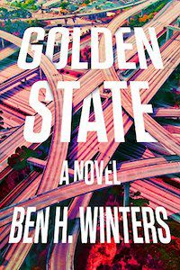 Golden State by Ben H. Winters book cover