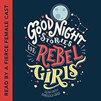Audiobook cover of Good Night Stories for Rebel Girls