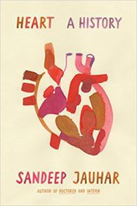 Heart: A History by Sandeep Jauhar. 50 Must-Read Microhistory Books