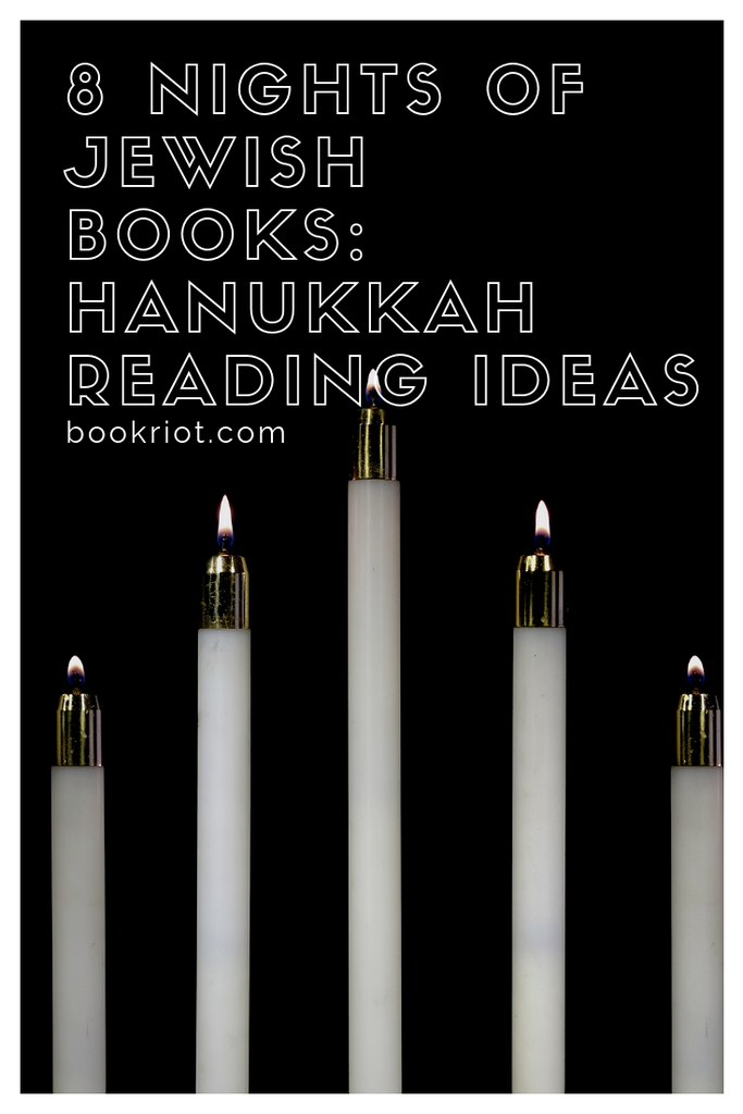 8 nights of Jewish books: a list of great Hanukkah reading ideas. Jewish books | Hanukkah Books | Books for Hanukkah | book lists | seasonal reading | holiday books