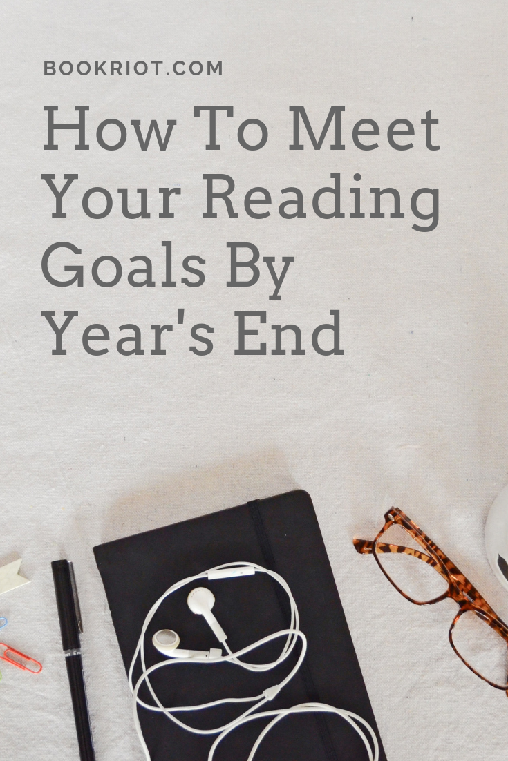 How to meet your reading goals before the end of the year. how to | reading lists | reading goals | how to meet your reading goals | end of year goals | reading hacks