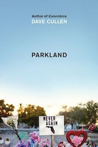 Parkland: Birth of a Movement by Dave Cullen book cover