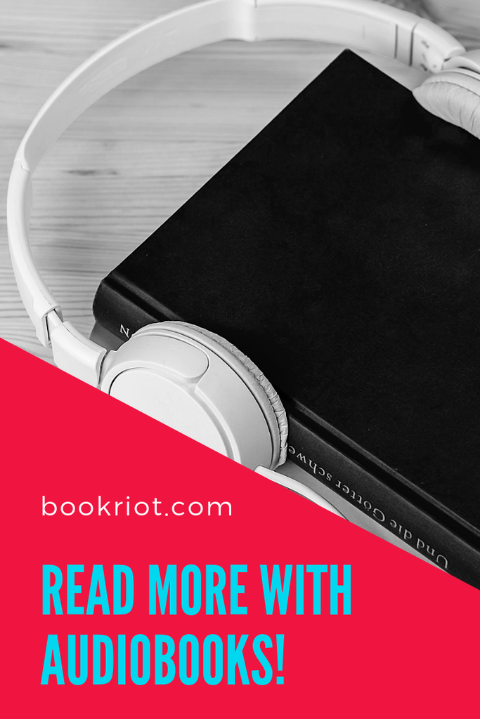 How to Read More With Audiobooks
