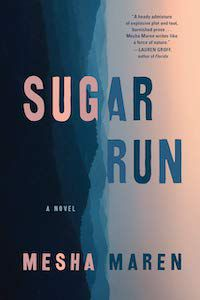 Sugar Run by Mesha Maren book cover